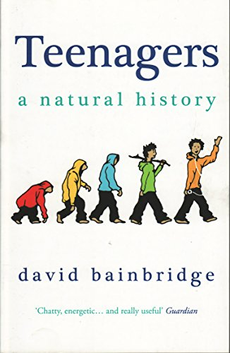 9781846271229: Teenagers: A Natural History