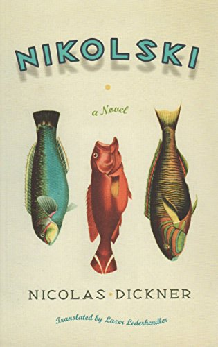9781846271656: Nikolski: A Novel