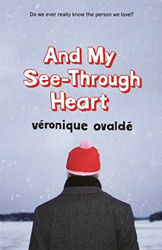 9781846271823: And My See-Through Heart