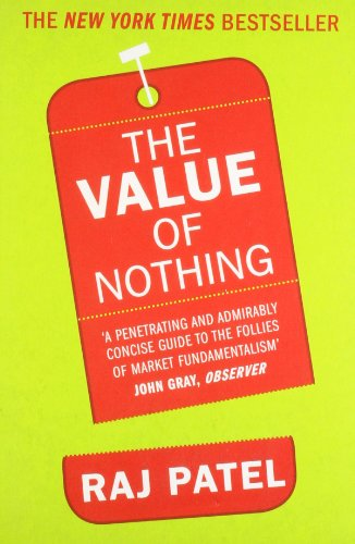 9781846272189: The Value of Nothing: How to Reshape Market Society and Redefine Democracy