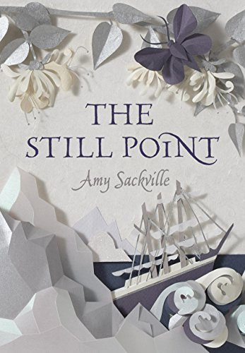 The Still Point: Sackville, Amy - RARE SIGNED FIRST EDITION