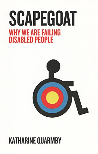 9781846273216: Scapegoat: Why We Are Failing Disabled People