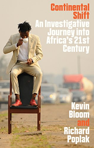 9781846273742: Continental Shift: A Journey into Africa's Changing Fortunes