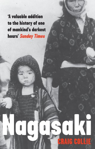 9781846274428: Nagasaki: The Massacre of the Innocent and the Unknowing