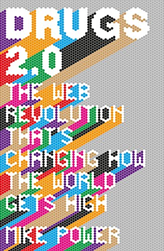 9781846274596: Drugs 2.0: The Web Revolution That's Changing How the World Gets High
