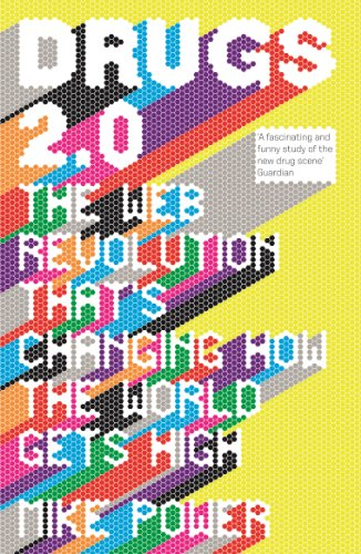 9781846274602: Drugs 2.0: The Web Revolution That's Changing How the World Gets High