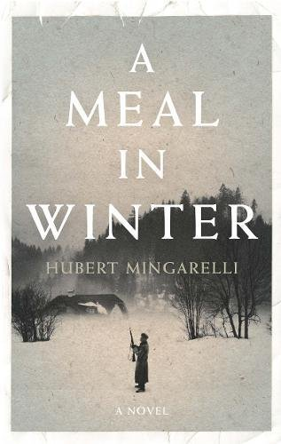 9781846275340: A Meal in Winter