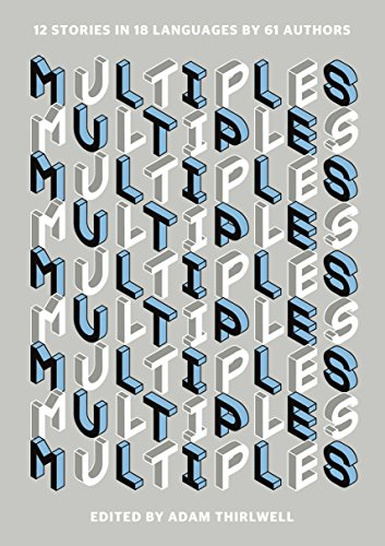 9781846275388: Multiples: 12 Stories in 18 Languages by 61 Authors