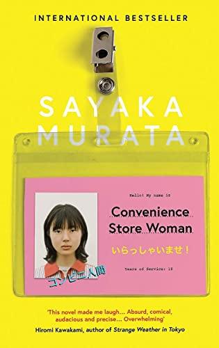 Convenience Store Woman: Murata, Sayaka