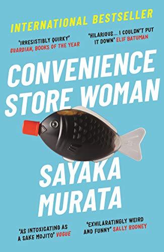 Convenience Store Woman (Paperback): Sayaka Murata