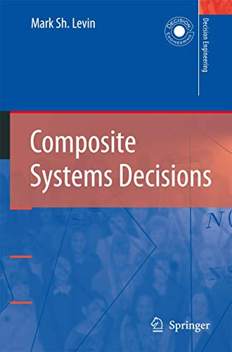 Composite Systems Decisions: Mark Sh. Levin