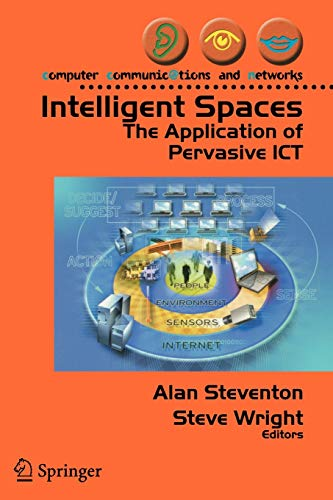 9781846280023: Intelligent Spaces: The Application of Pervasive ICT (Computer Communications and Networks)