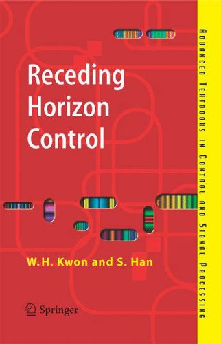 9781846280245: Receding Horizon Control: Model Predictive Control for State Models (Advanced Textbooks in Control and Signal Processing)