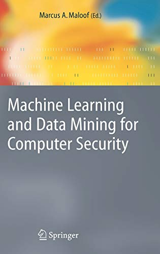 9781846280290: Machine Learning and Data Mining for Computer Security: Methods and Applications (Advanced Information and Knowledge Processing)