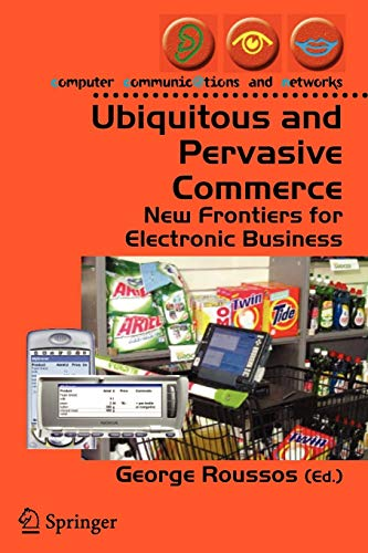 Ubiquitous and Pervasive Commerce : New Frontiers: Roussos, George