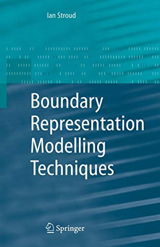 9781846283123: Boundary Representation Modelling Techniques