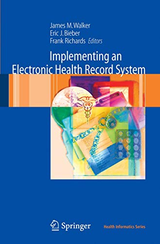9781846283307: Implementing an Electronic Health Record System (Health Informatics)