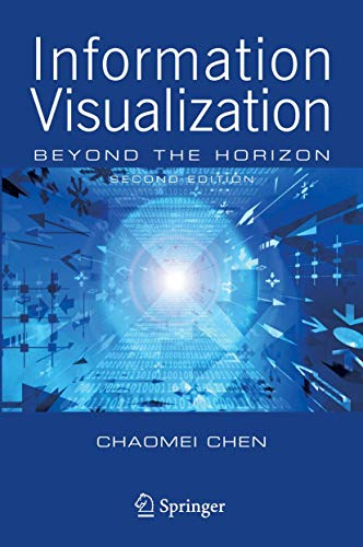 9781846283406: Information Visualization: Beyond the Horizon