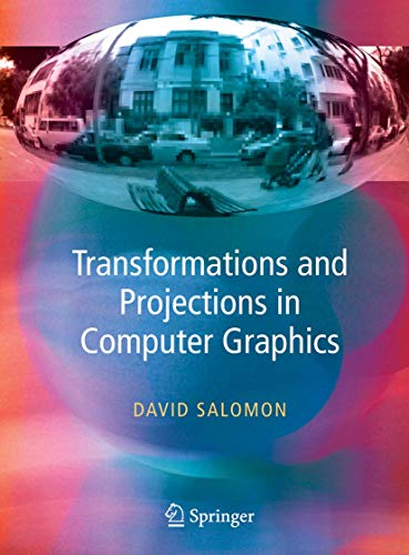 9781846283925: Transformations and Projections in Computer Graphics