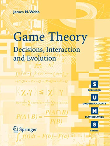 9781846284236: Game Theory: Decisions, Interaction and Evolution (Springer Undergraduate Mathematics Series)