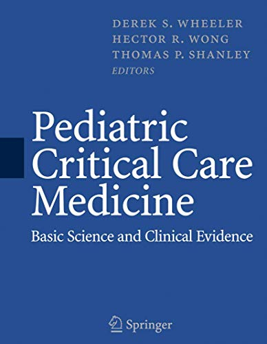 9781846284632: Pediatric Critical Care Medicine: Basic Science and Clinical Evidence