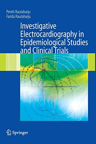 Investigative Electrocardiography in Epidemiological Studies and Clinical Trials: Farida Rautaharju