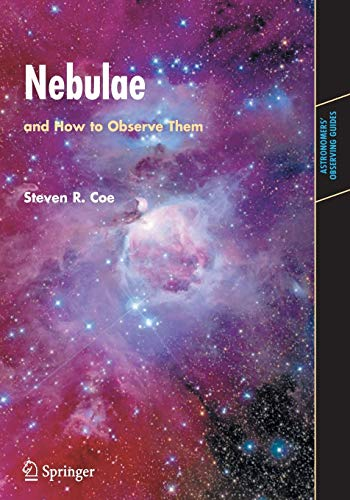 9781846284823: Nebulae and How to Observe Them (Astronomers' Observing Guides)