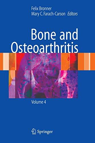 Bone and Osteoarthritis: Felix Bronner
