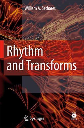 Rhythm and Transforms: William Arthur Sethares