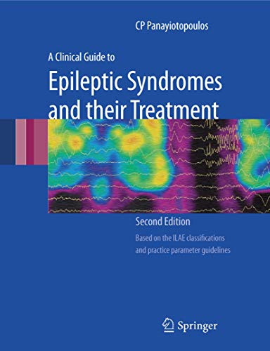 9781846286438: A Clinical Guide to Epileptic Syndromes and their Treatment
