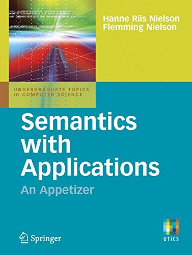 9781846286919: Semantics with Applications: An Appetizer (Undergraduate Topics in Computer Science)