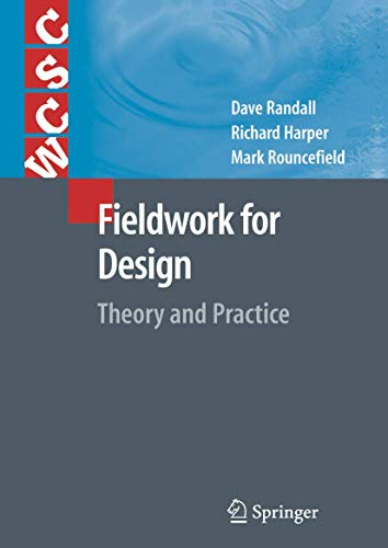 9781846287671: Fieldwork for Design: Theory and Practice (Computer Supported Cooperative Work)