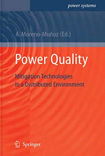 9781846287718: Power Quality: Mitigation Technologies in a Distributed Environment (Power Systems)