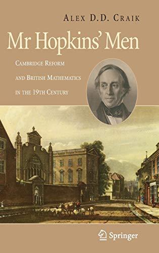 9781846287909: Mr Hopkins' Men: Cambridge Reform and British Mathematics in the 19th Century