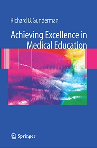 9781846288135: Achieving Excellence in Medical Education