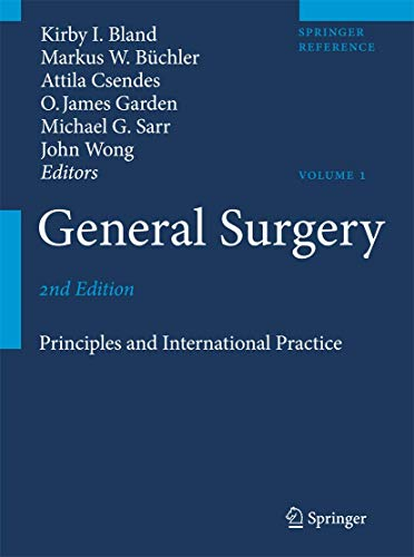 General Surgery: Principles and International Practice (2: Editor-Kirby I. Bland;