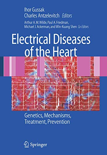 9781846288531: Electrical Diseases of the Heart: Genetics, Mechanisms, Treatment, Prevention