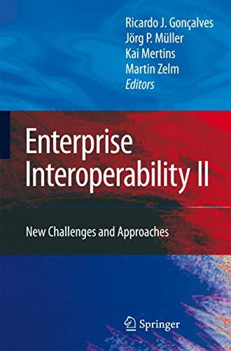 Enterprise Interoperability II: Ricardo J. Gonçalves