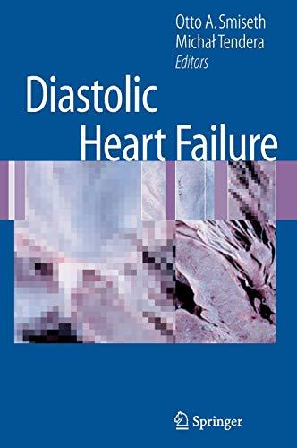 Diastolic Heart Failure: OTTO A. SMISETH