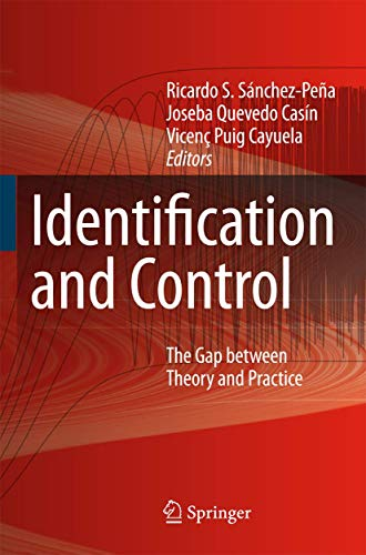 9781846288982: Identification and Control. The Gap between Theory and Practice