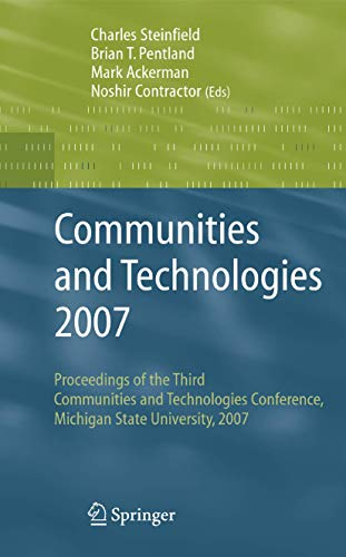 9781846289040: Communities and Technologies 2007: Proceedings of the Third Communities and Technologies Conference, Michigan State University 2007