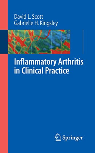 Inflammatory Arthritis in Clinical Practice (1846289327) by David L Scott; Gabrielle H Kingsley