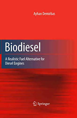 9781846289941: Biodiesel: A Realistic Fuel Alternative for Diesel Engines