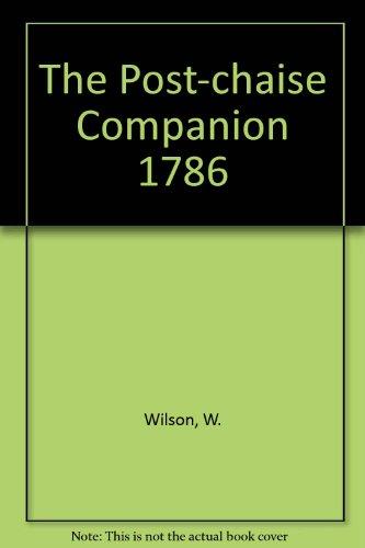 9781846300738: W. Wilson, The Post-Chaise Companion, 1786