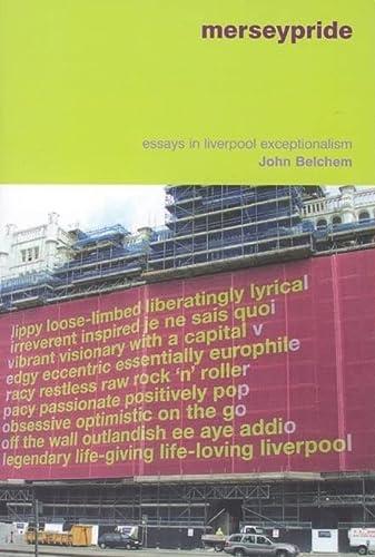 9781846310102: Merseypride, Second Edition: Essays in Liverpool Exceptionalism