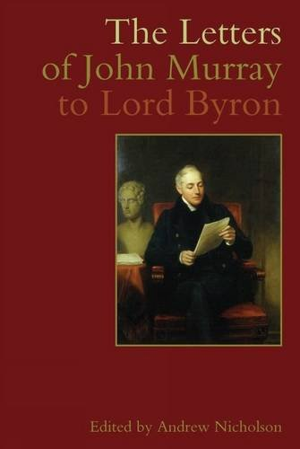9781846310690: The Letters of John Murray to Lord Byron