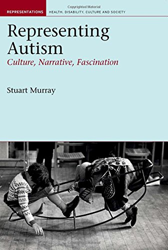 9781846310911: Representing Autism: Culture, Narrative, Fascination (Representations Health Disability Culture and Society LUP)