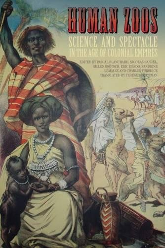 9781846311239: Human Zoos: Science and Spectacle in the Age of Empire
