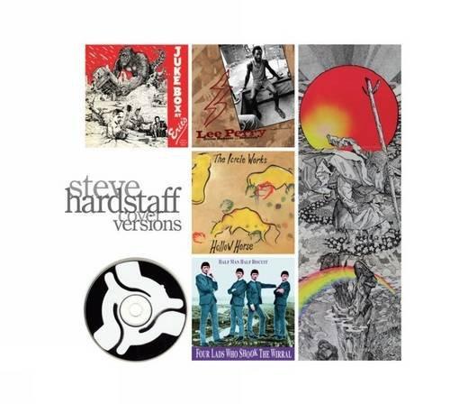 9781846311512: Cover Versions: Album Art by Steve Hardstaff: The Album Art of Steve Hardstaff