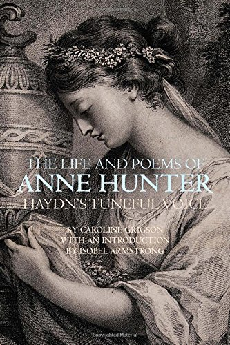 9781846311918: The Life and Poems of Anne Hunter: Haydn's Tuneful Voice (Liverpool University Press - Liverpool English Texts & Studies)
